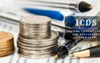 Income Computation and Disclosure Standards (ICDS) – Provisions of ICDS