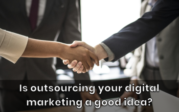Is outsourcing your digital marketing a good idea for startups?