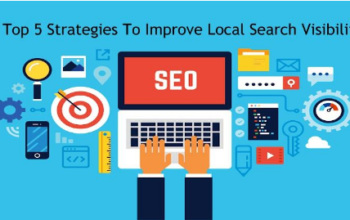 Top 5 Strategies to Improve Local Search Visibility
