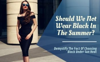 Look Stunning In Summer Wearing Black- Reasons Not To Abandon Dark Colors