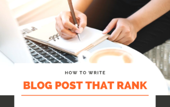 8 Tips To Write A Blog Post That Ranks High On Search Engines