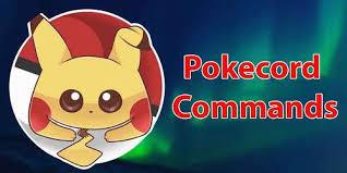 Pokecord Commands List & Guide Discord Pokemon Game