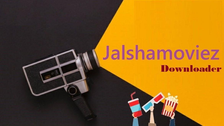 Jalshamoviez HD Movies Downloader
